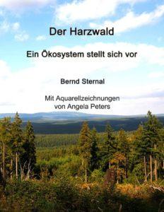 """Buchneuerscheinung """"Der Harzwald – ein Ökosystem stellt sich vor"""""""